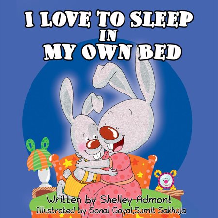 I Love to Sleep in My Own Bed - eBook (Getting Baby To Sleep In Own Room)