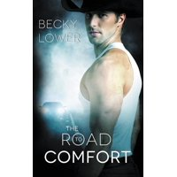 The Road to Comfort