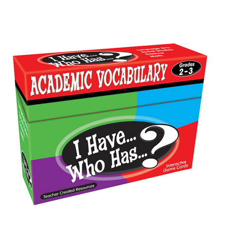 I Have...Who Has? Academic Vocabulary Grades 2-3