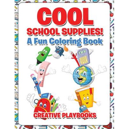 Cool School Supplies! a Fun Coloring Book (Paperback)