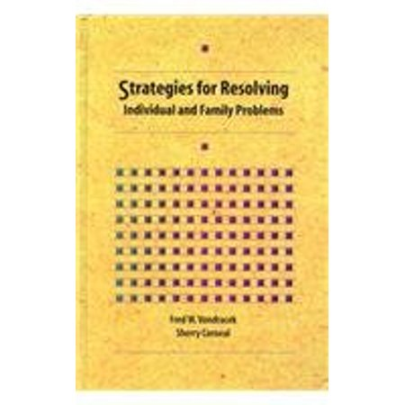 Strategies for Resolving Individual and Family Problems [Sep 29, 1994] Vondracek, Fred W. and Corneal,