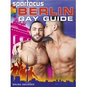 Spartacus Berlin Gay Guide (Deutsche Ausgabe/German Edition) - eBook