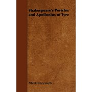Shakespeare's Pericles and Apollonius of Tyre