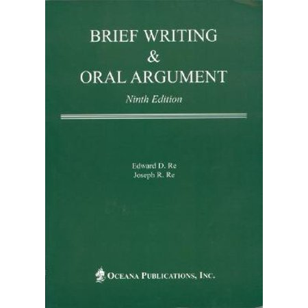 Brief Writing & Oral Argument Paperback
