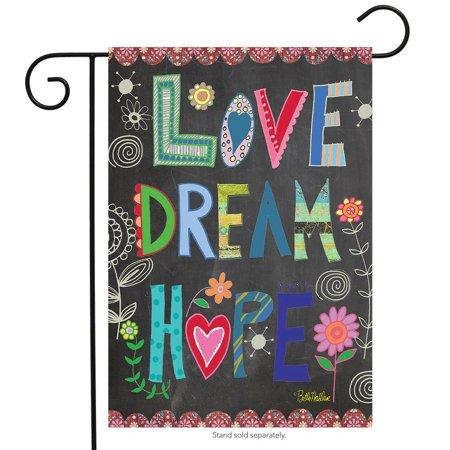 Love, Dream, Hope Everyday Garden Flag Inspirational Briarwood Lane 12.5  x 18  Love, Dream, Hope Everyday Garden Flag Inspirational Briarwood Lane 12.5  x 18  condition: New Brand: Briarwood LaneMPN: G00553Material: PolyesterSize: 12.5  x 18