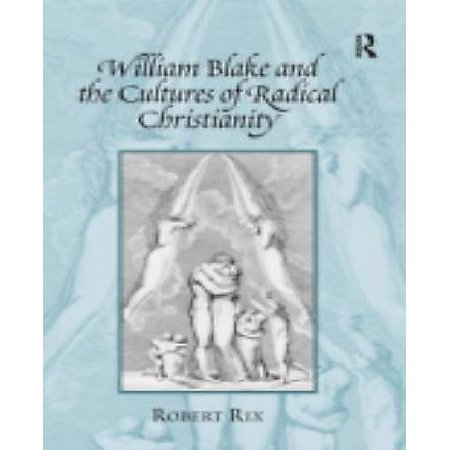 William Blake and the Culture of Radical Christianity - image 1 of 1