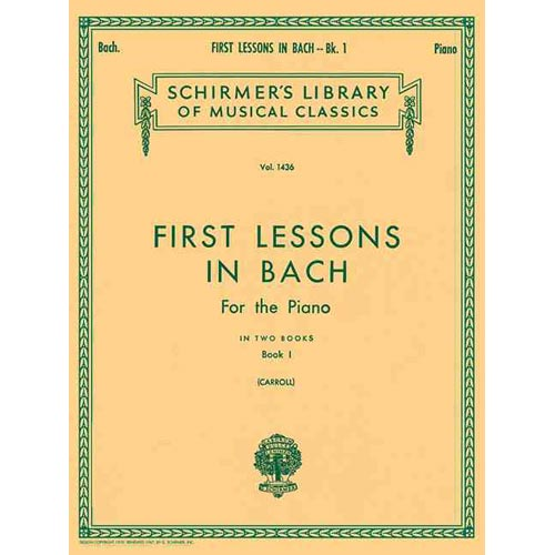 First Lessons in Bach: Book 1