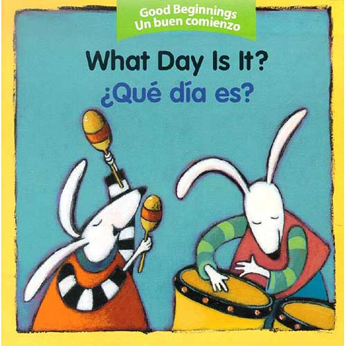 What Day Is It?/ Que Dia Es?