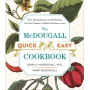 The McDougall Quick and Easy Cookbook (Paperback)