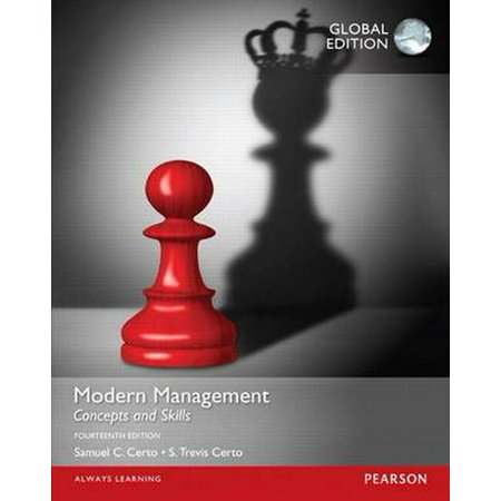 Modern Management: Concepts and Skills, Global (Modern Management Concepts And Skills 14th Edition Ebook)