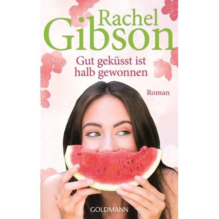 Gut geküsst ist halb gewonnen - eBook (Brille Halb Randlos)