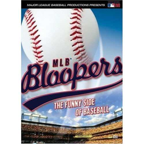 MLB Bloopers: The Funny Side Of Baseball by