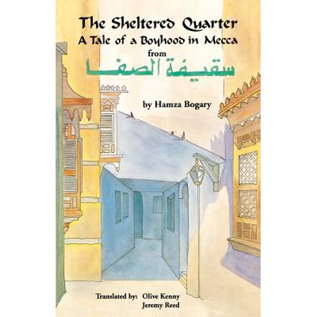 The Sheltered Quarter : A Tale of a Boyhood in (Ipath Kenny Reed)