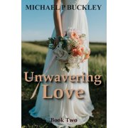 Unwavering Love - eBook