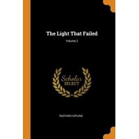 The Light That Failed; Volume 2 Paperback