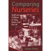 Comparing Nurseries : Staff and Children in Italy, Spain and the UK