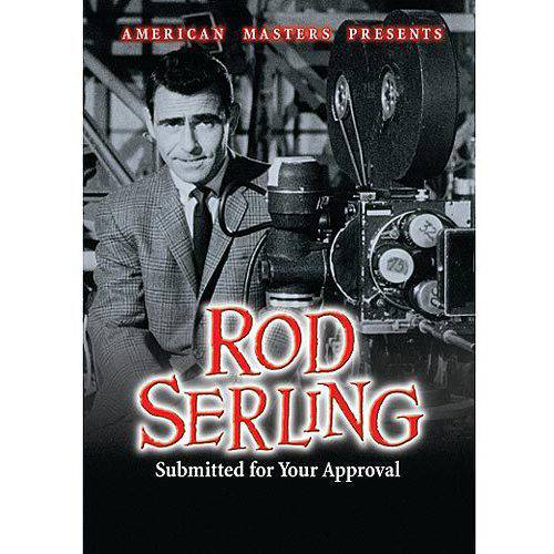 Rod Serling: Submitted For Your Approval