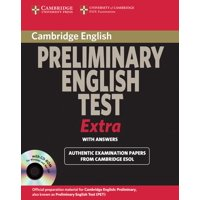 Pet Practice Tests: Cambridge Exams Extra: PET with Answers (Other)