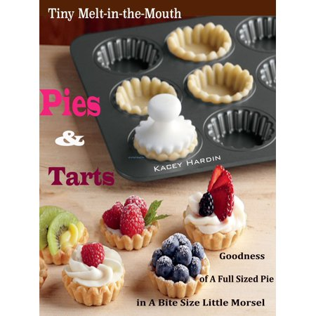 Tiny Melt-in-the-Mouth Pies & Tarts - eBook