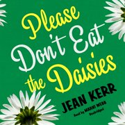 Please Don't Eat the Daisies - Audiobook