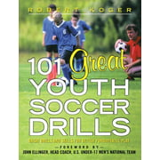 101 Great Youth Soccer Drills: Skills and Drills for Better Fundamental Play (Paperback)