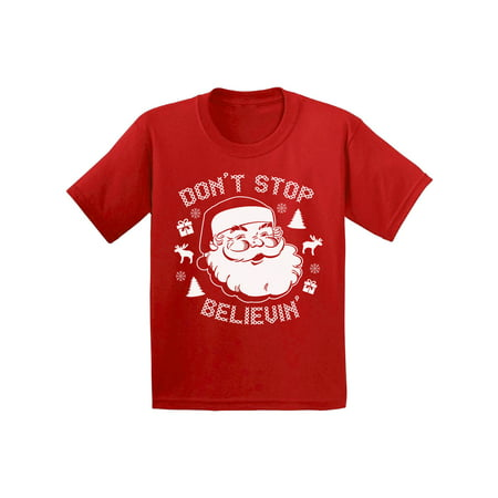 Awkward Styles Don't Stop Believin' Christmas Shirts for Kids Santa Claus Funny Kid's Christmas Holiday Shirt Christmas Gifts for Kids Don't Stop Believin' Santa Youth Xmas Tee Santa Reindeer -
