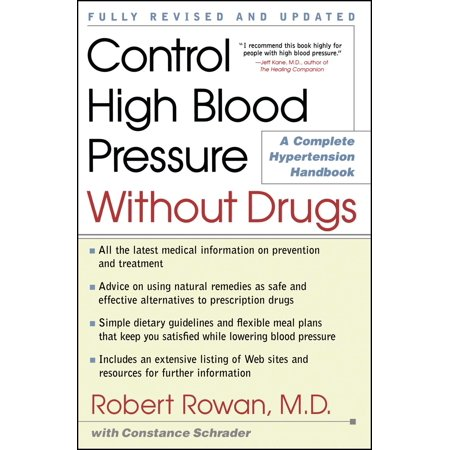 Control High Blood Pressure Without Drugs : A Complete Hypertension (Best Way To Control High Blood Pressure)