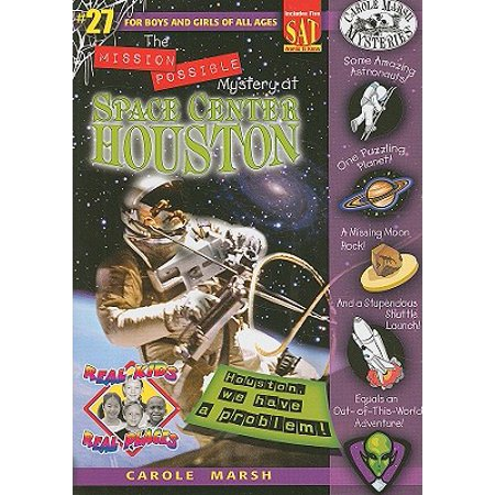 Real Kids! Real Places! (Paperback): The Mission Possible Mystery at Space Center Houston (Paperback) - Kid Mystery Books