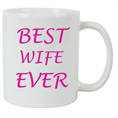 For the Best Wife Ever 11 oz White Ceramic Coffee Mug with FREE White Gift Box for Holiday Gift or