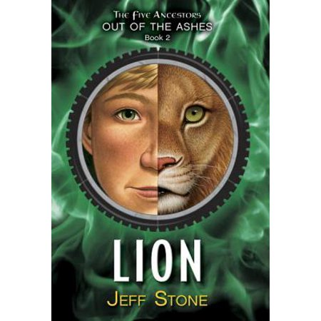 Five Ancestors Out of the Ashes #2: Lion - eBook