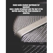Study Guide Student Workbook for Spooked! How a Radio Broadcast and The War of the Worlds Sparked the 1938 Invasion of America (Paperback)