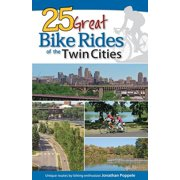 25 Great Bike Rides of the Twin Cities (Hardcover)