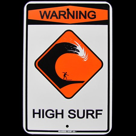 Warning High Surf US Made Metal Street Sign Beach Bar Pub Surf Shop Wall Decor (Surf Metal)