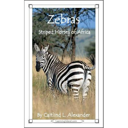 Zebras: Striped Horses of Africa - eBook