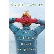 The Stuff That Never Happened - eBook