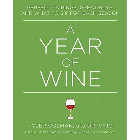 A Year of Wine (Paperback) - Best Buy Hours On Sunday