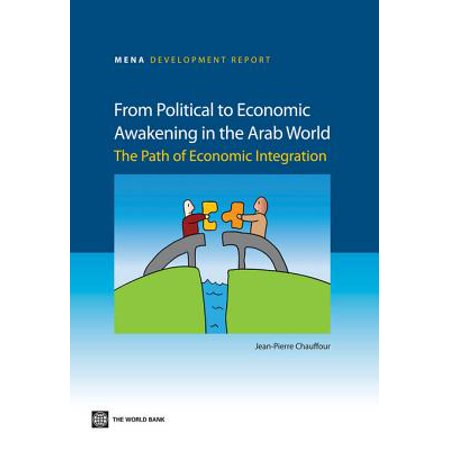 From Political to Economic Awakening in the Arab World - (Political And Economic Causes Of The French Revolution)