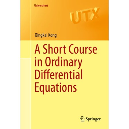A Short Course in Ordinary Differential Equations -