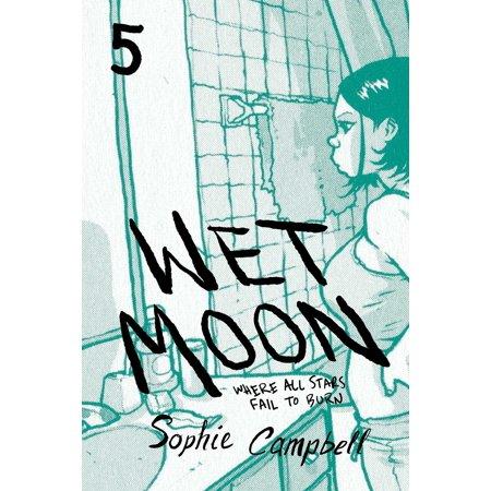 Wet Moon Vol. 5 : Where All Stars Fail to Burn