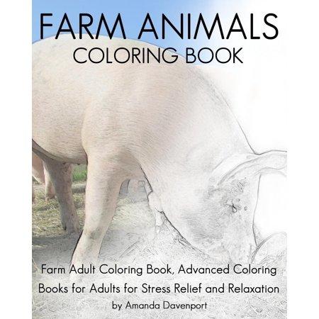 Farm Animals Coloring Book: Farm Adult Coloring Book, Advanced ...