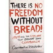 There Is No Freedom Without Bread! - eBook