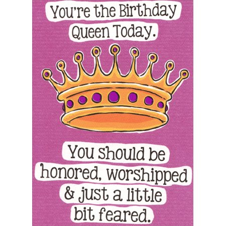 Recycled Paper Greetings Honored Worshipped Feared Funny Humorous Birthday Card For Her