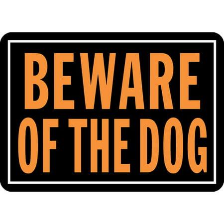 10x14 Beware Of Dog Sign Walmartcom