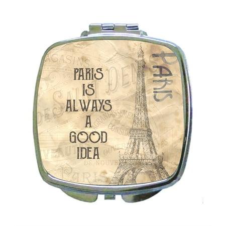 Paris is Always a Good Idea - Quote - Vintage Style Parisian Print Design - Compact Square Face/Makeup Mirror (Pocahontas Makeup Ideas)