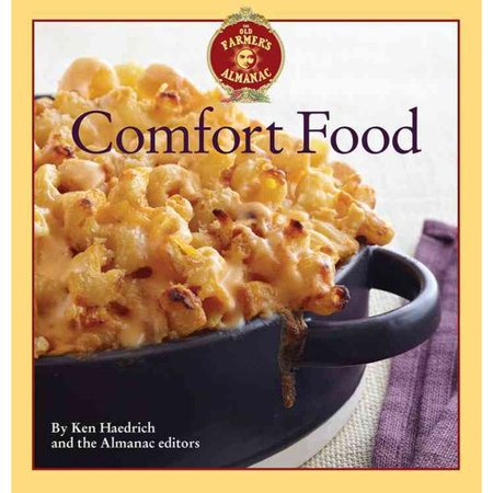The Old Farmers Almanac Comfort Food  Every Dish You Love  Every Recipe You Want