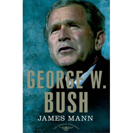 George W. Bush : The American Presidents Series: The 43rd President,