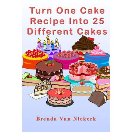 Turn One Cake Recipe Into 25 Different Cakes - eBook - Different Halloween Recipes
