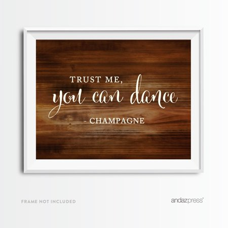 Trust Me, You Can Dance - Champagne Rustic Wood Wedding Party Signs ()