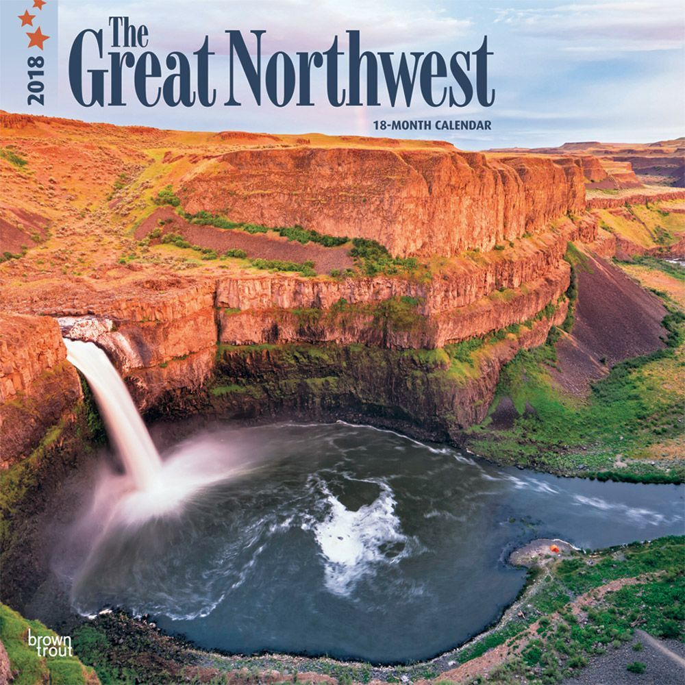 Great Northwest, The 2018 12 x 12 Inch Monthly Square Wall Calendar by BrownTrout Publishers