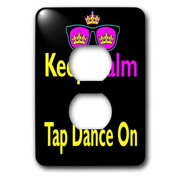 3drose Cmyk Keep Calm Parody Hipster Crown And Sunglasses Keep Calm And Tap Dance On 2 Plug Outlet Cover Walmart Com Walmart Com